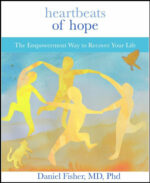 Heartbeats Of Hope: The Empowerment Way to Recover Your Life