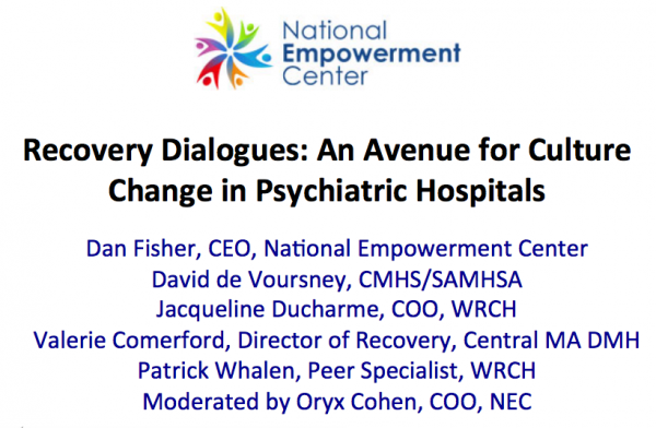 Recovery Dialogues: An Avenue for Culture Change in Psychiatric HospitalsRecovery Dialogues: An Avenue for Culture Change in Psychiatric Hospitals
